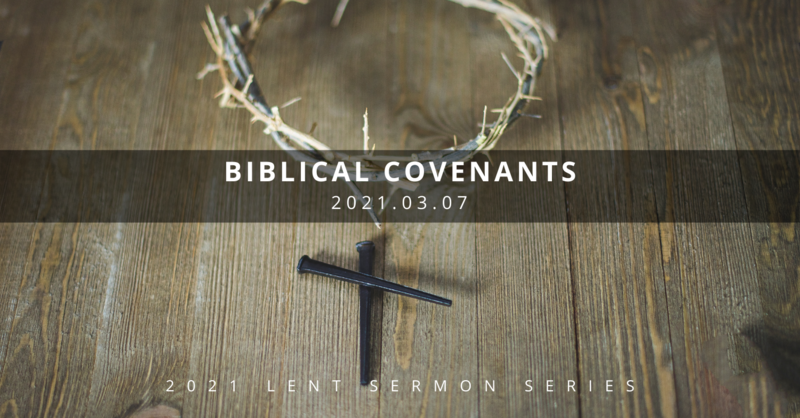 1 Understanding Jesus: Biblical Covenants