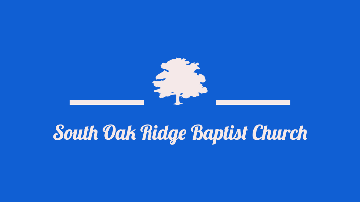 South Oak Ridge Baptist Church