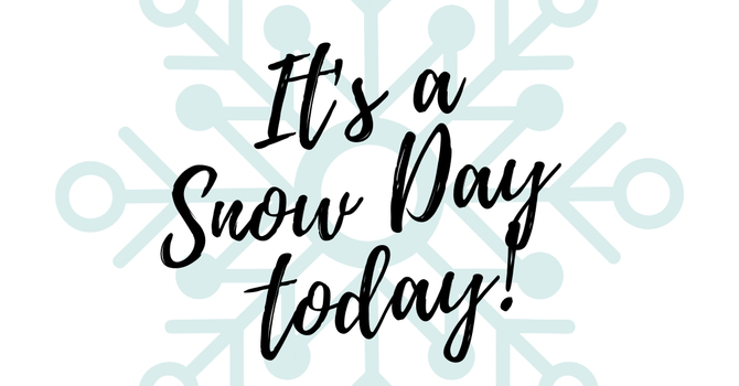 School is closed today, Monday, Feb. 11, 2019.  image
