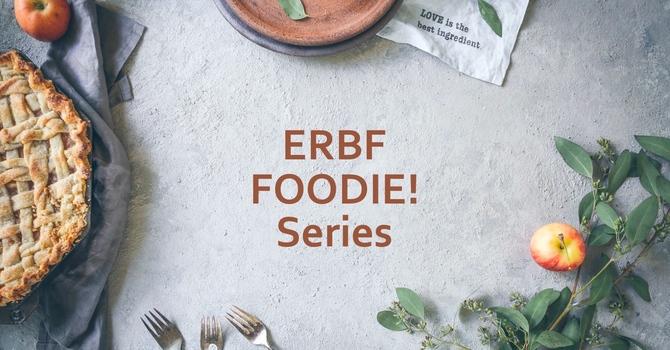 ERBF Foodie! Cooking Demonstration