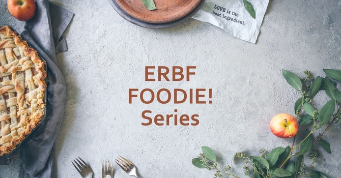 Starting up an ERBF Foodie! Series image