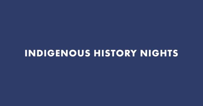 Indigenous History Nights