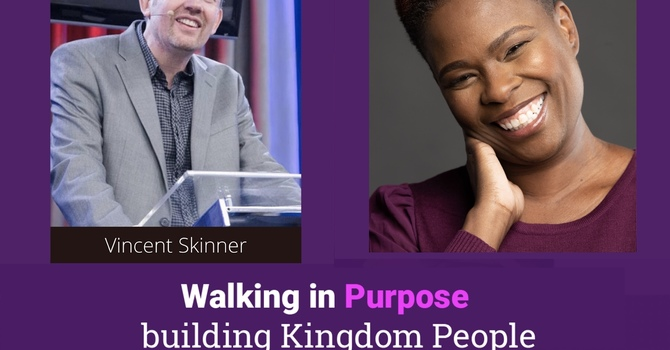 Walking In Purpose Building Kingdom People