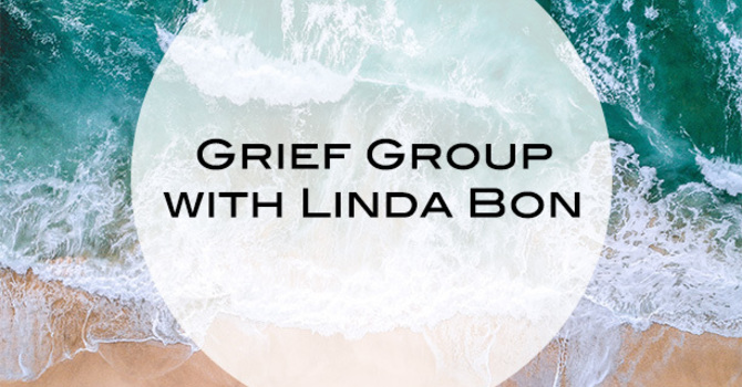 """Grief Group"" with Linda Bon"