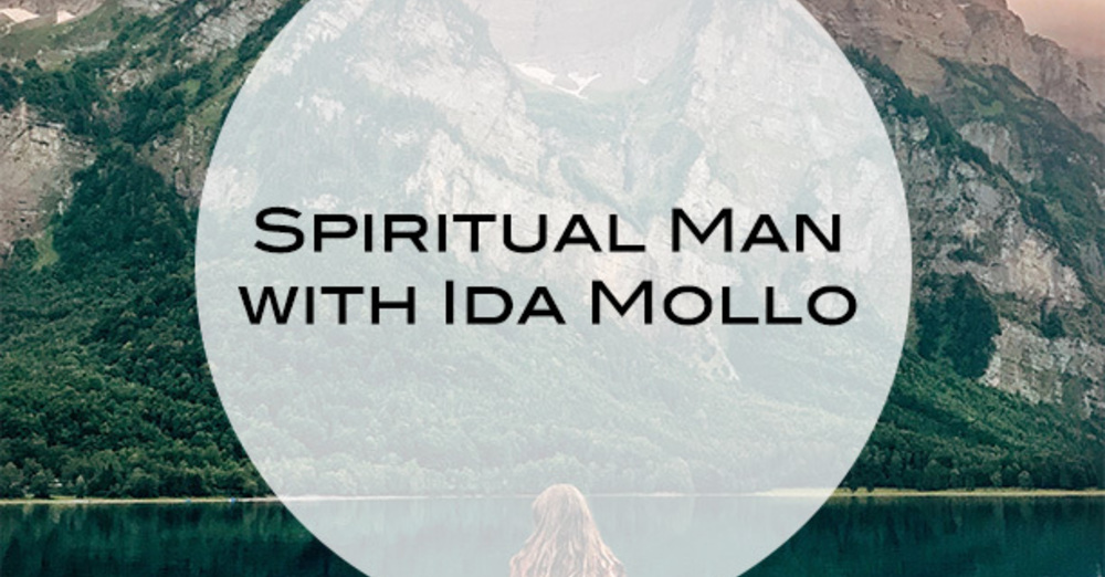 """The Spiritual Man"" with Ida Mollo"