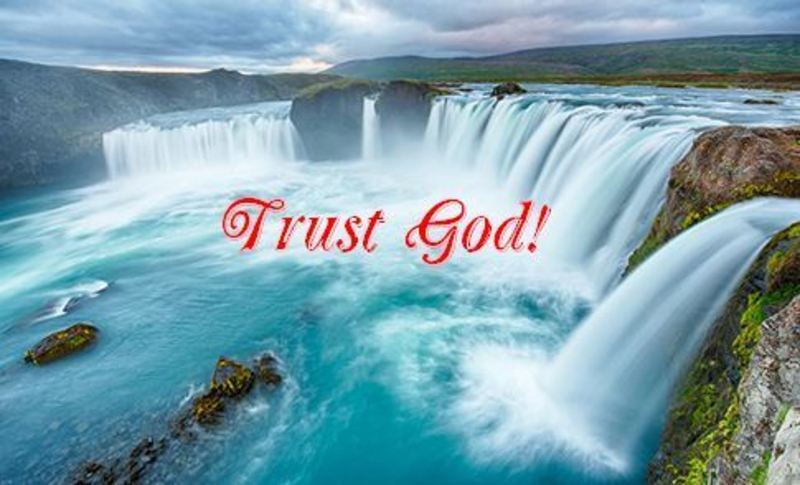 God Can Be Trusted!