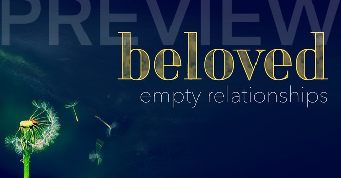 PREVIEW: Empty Relationships image