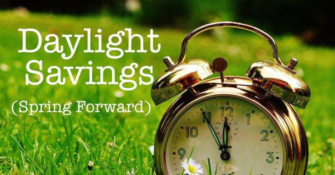 Spring Ahead: Daylight Savings Time image