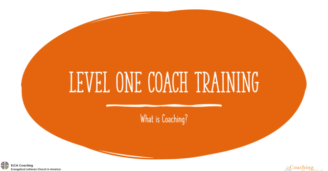 ELCA Level 1 Basic Skills Coach Training