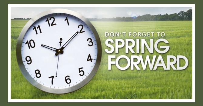 Daylight Savings Time -- Don't Forget to Change Your Clocks an Hour Ahead.  image