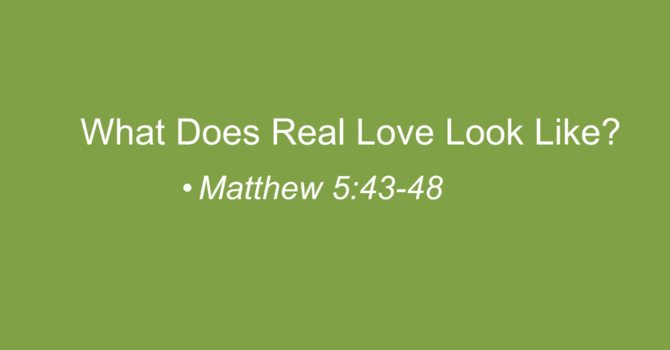 What Does Real Love Look Like?