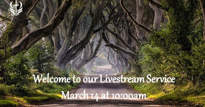 Sunday March 14 Livestream Service