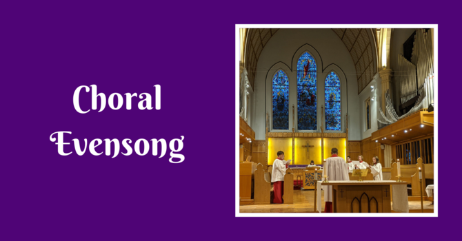 Choral Evensong - March 14, 2021 image