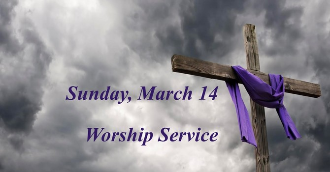 Sunday, March 14 Worship Service image