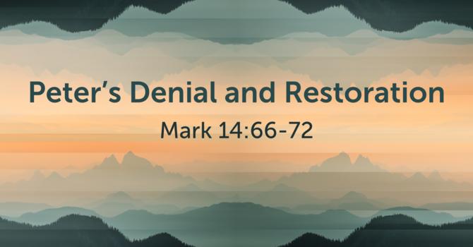 CVBC 3.14.21 (Mark 14:66-72}