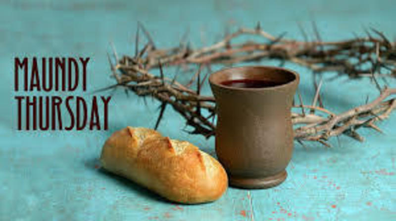 Celebrations of Easter/Maundy Thursday