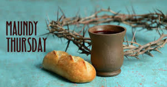 Celebrations of Easter/Maundy Thursday