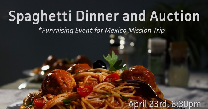 Missions Spaghetti Feed and Auction
