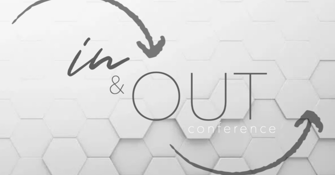 In & Out Conference