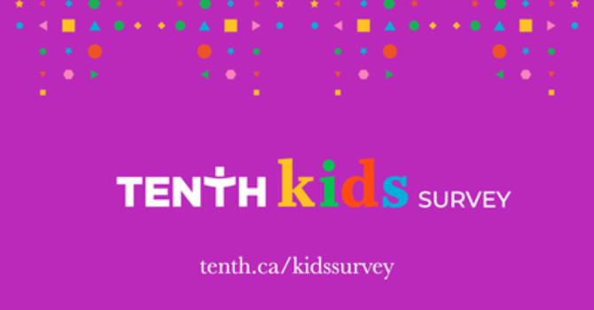 Tenth Kids Survey image
