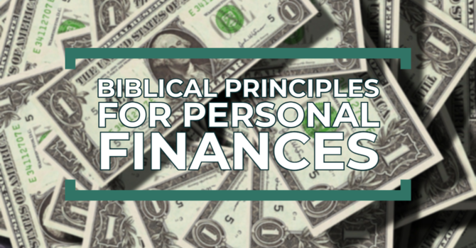 Biblical Principles for Personal Finances