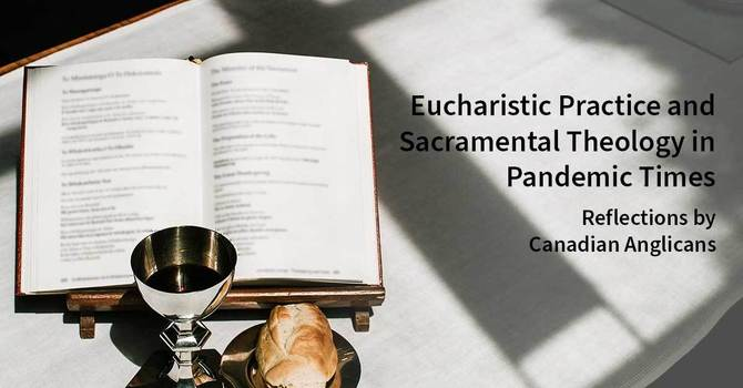 Eucharistic Practice and Sacramental Theology in Pandemic Times image