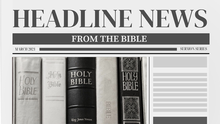 Headline News From the Bible