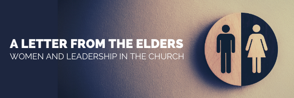 A Letter from the Board of Elders