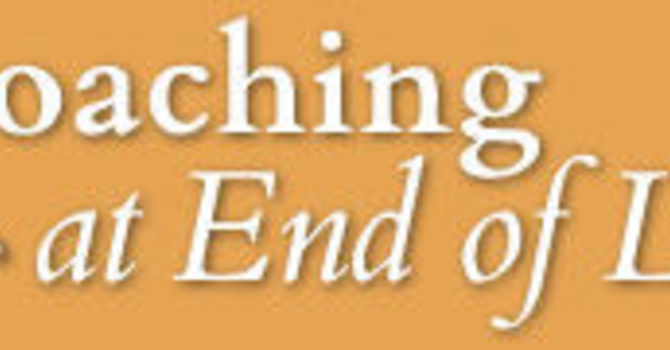End of Life Coach Training for Experienced Coaches