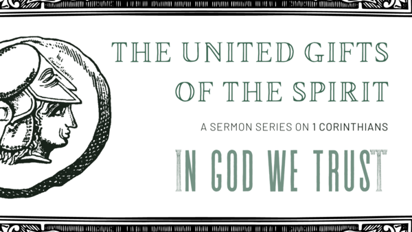 United Gifts of the Spirit