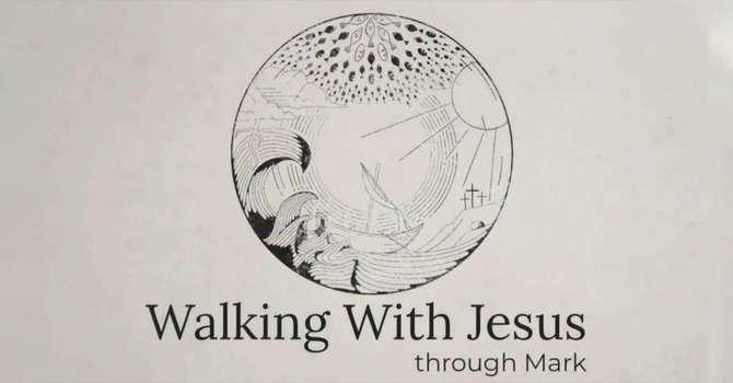 Walking with Jesus through Mark image