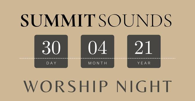 Summit Sounds Worship Night
