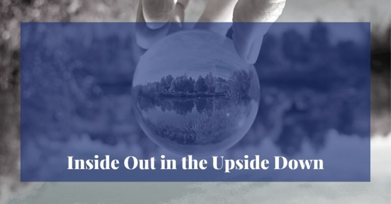 Inside Out in the Upside Down