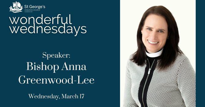 Recording: Bishop Anna Greenwood-Lee - Wonderful Wednesdays image