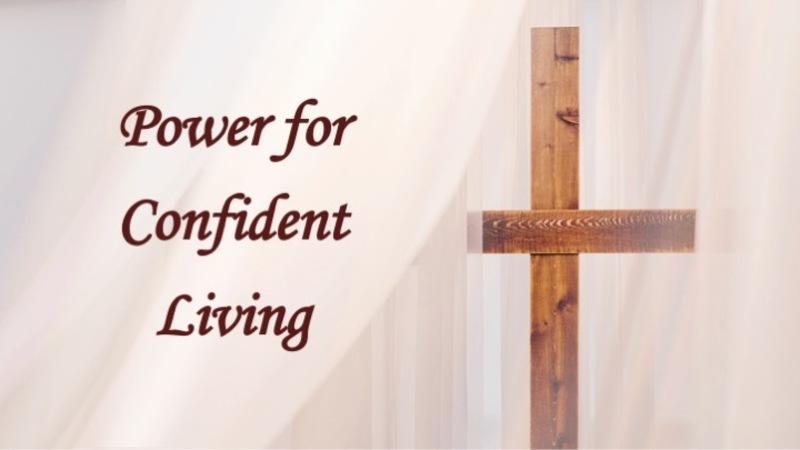 Power For Confident Living