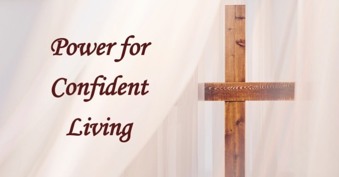 Power For Confident Living