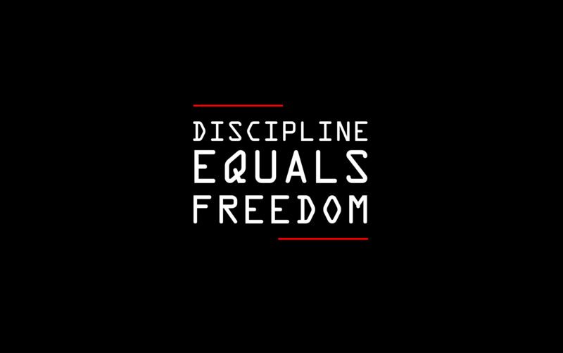 Discipline Brings Freedom
