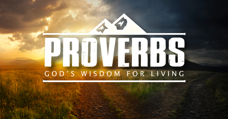 Proverbs: God's Wisdom for Living