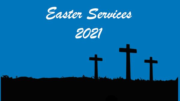 Easter Series 2021