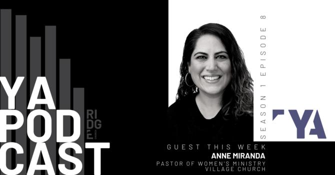 YA PODCAST   Guest: Anne Miranda