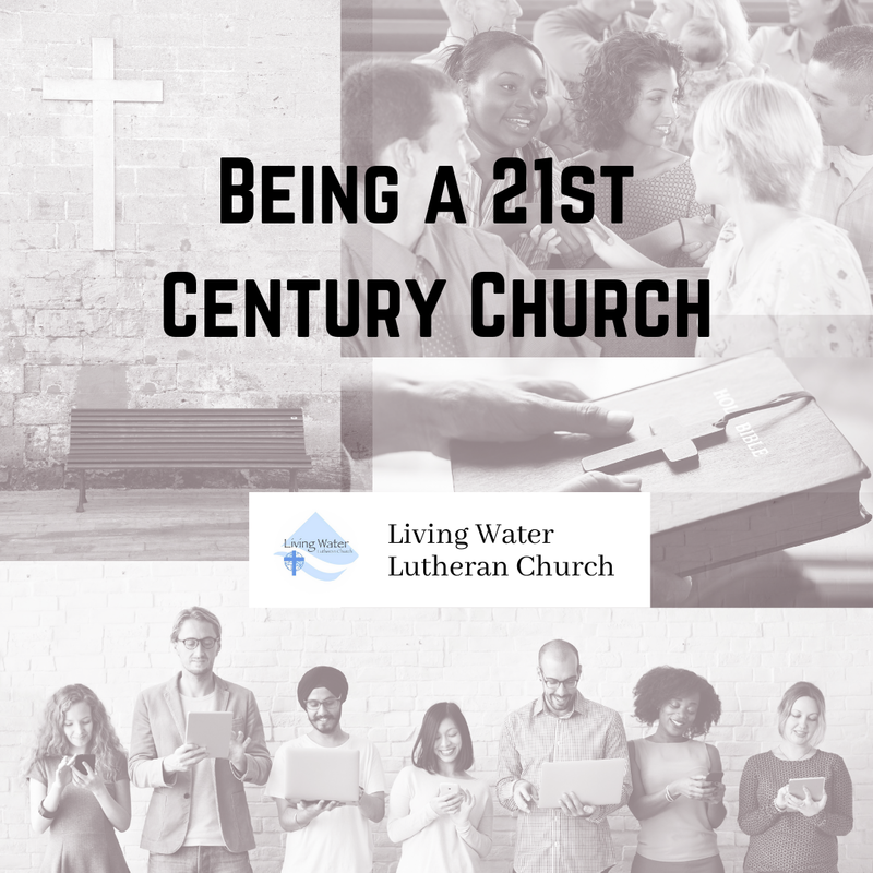 Being a 21st Century Church.  Partnering with our communities