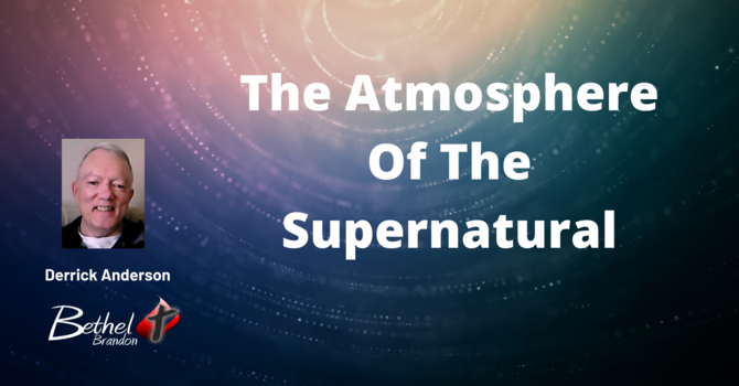 The Atmosphere of the Supernatural