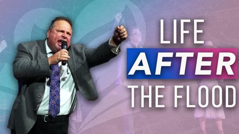 Life After the Flood | Evangelist Nick Mahaney