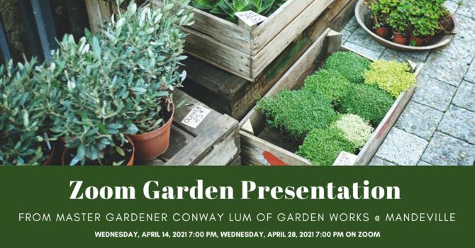ZOOM Garden Presentation