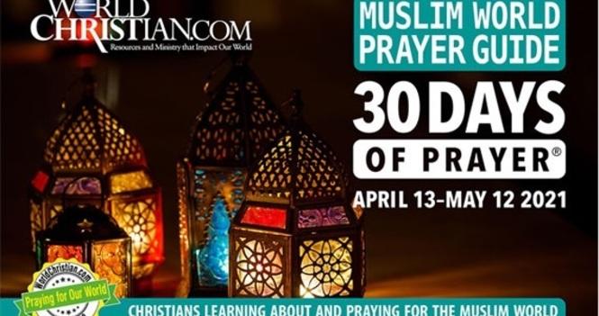 30 Days Pray for Muslim World  / 為穆斯林世界禱告30天 / 为穆斯林世界祷告30天