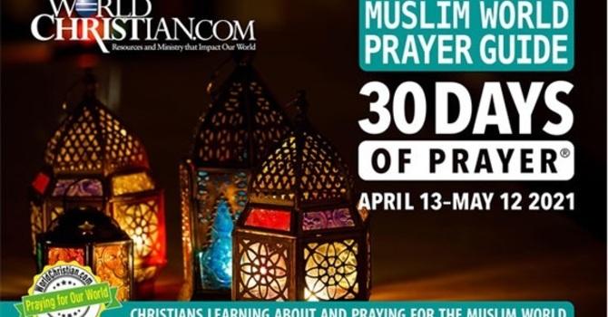 30 Days Pray for Muslim World  / 為穆斯林世界禱告30天 / 为穆斯林世界祷告30天 image