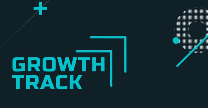 Growth Track Step Three
