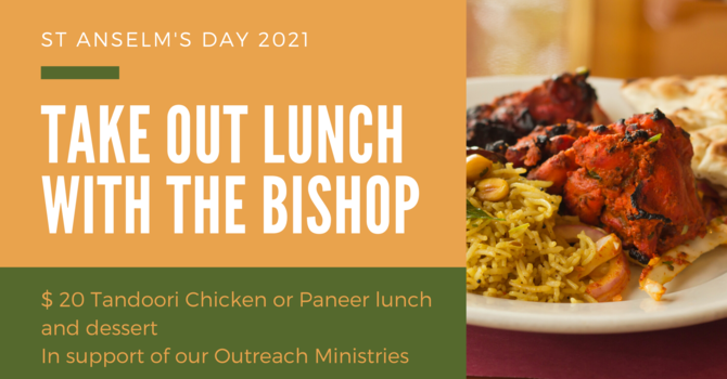 Fundraiser-April 18: Take Out Lunch with The Bishop