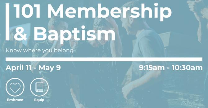 101 Membership & Baptism