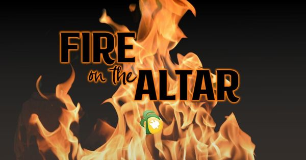 Fire on the Altar